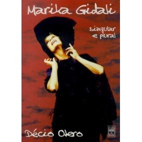 Livro Marika Gidali, Singular E Plural Décio Otero