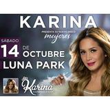 Entradas Karina Luna Park - Platea Preferida Fila 1 Central