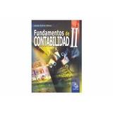 Libro Fundamentos De Contabilidad Ii Autor Jesus A. Silva