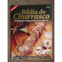 Churrasco - Biblia Do Churrasco