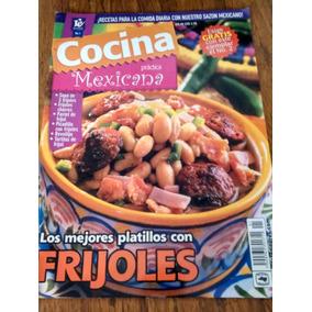 Cocina Práctica Mexicana - Los Mejores Platillos Con Frijole