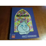 Fritz Ridenour - Como Ser Cristão Sem Ser Religioso