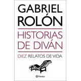 Historias De Divan 10 Gabriel Rolon