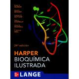 Medicina - Bioquímica Ilustrada Harper 29 Ed. ¡este Es!