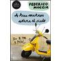Libro: A Tres Metros Sobre El Cielo - Federico Moccia - Pdf
