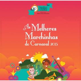 Cd As Melhores Marchinhas Do Carnaval 2015 Som Livre Novo