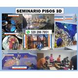Cursos De Piso 3d Porcelanato Líquido Bogota 3202867951