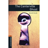 The Canterville Ghost - Stage 2 - Oxford Bookworms
