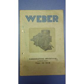 Manual Carburador Weber - Tipo 36 Dcr - En Italiano
