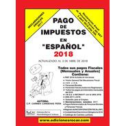 Libro Pago De Impuestos En Español 2018.nuevoeditorial Rocar