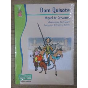 Dom Quixote Miguel De Cervantes Série Reencontro Infantil
