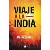 Viaje A La India (2014); Celia Quilez