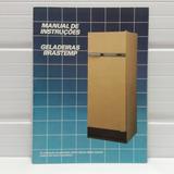 Manual Original Geladeira Antiga Brastemp 1 Porta 360litros