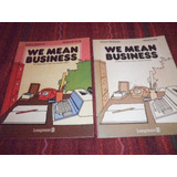 Idioma Ingles - Curso - We Mean Bussiness - (pack 2 Libros)