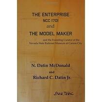 La Empresa Ncc 1701 Y El Modelo Fabricante