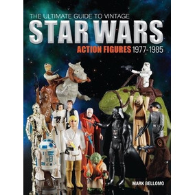 Libro The Ultimate Guide To Vintage Star Wars Action Figures