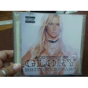 Britney Spears Glory Acoustic Ep