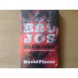 Los Brujos De Chavez David Placer Nuevo Sellado Original