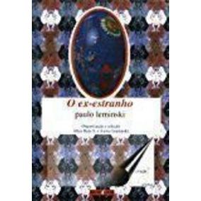 Livro O Ex-estranho Paulo Leminski