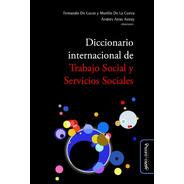 Diccionario Internacional De Trabajo Social Y Servicios Soci