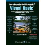Enciclopedia De Microsoft Visual Basic. Interfaces Gráficas