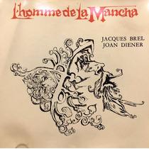 Cd Homme De La Mancha Jacques Brel Joan Diener Hombre De La
