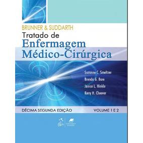 Ebook Brunner & Suddarth, Tratado De Enfermagem - Pdf
