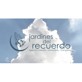 4 Cremaciónes + 4serv Funerario + Nicho Jardines Del Recuerd