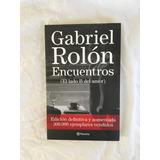 Encuentros (el Lado B Del Amor) - Gabriel Rolon