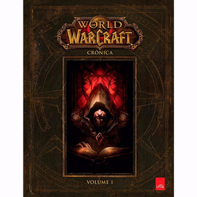 Livro World Of Warcraft - Crônica Volume 1 #