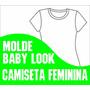 Molde Baby Look Feminina Trad. Golav (pp Ao Gg)(corel/pdf)