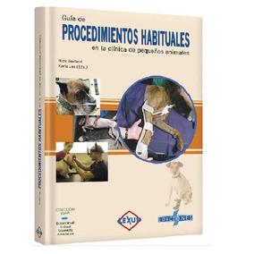 Guia De Procedimientos Habituales Clinica Pequeños Animales