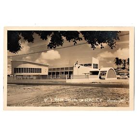 Cartao Postal Abc F. C. Sede Social - Natal Rn - Anos 50