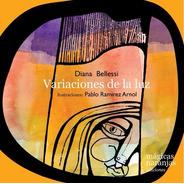Variaciones De La Luz - Diana Bellessi