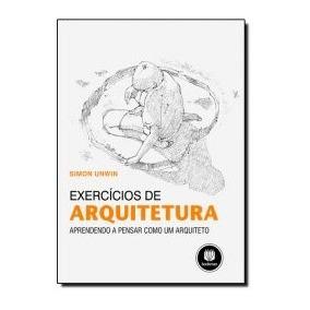 Exercícios De Arquitetura - Simon Unwin