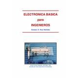 Libro Electronica Basica Para Ingenieros Version Digital Pdf