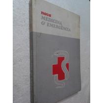 Livro Nova Medicina & Emergência Volume 1 - Dr David Cardoso