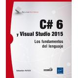 Libro C#6 Y Visual Studio 2015   Digital