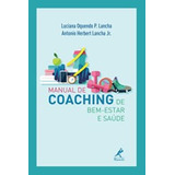 Manual De Coaching De Bem-estar E Saude