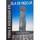 Vida Y Soledad En Isla De Pascua By Dario Ver/green Libros