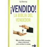 ¡vendido! La Biblia Del Vendedor: Más De 600 Consejos, Idea