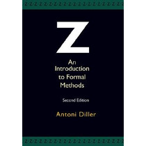 Z: An Introduction To Formal Methods; Diller, A Envío Gratis