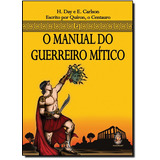 Manual Do Guerreiro Mítico, O