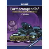 Farmacompendio: Dosificaciones Adultas Y Pediátricas 2ed.