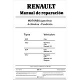 Manual De Reparación Motor Renault 19 Clio Express Y Megane