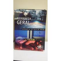 Geografia Geral - Geografia Em Sala De Aula Volume 1