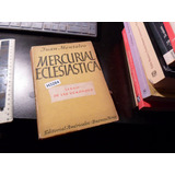 Mercurial Eclesiastica -juan Montalvo- H3284