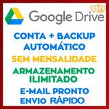 Google Drive Ilimitado - Armazenamento Ilimitado Vitalício