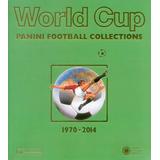 Catalogo Oficial Panini Albumes De Mundiales 1970 - 2014