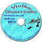 Violão Classico Partituras Com Mp3 Frete Gratis + Métodos